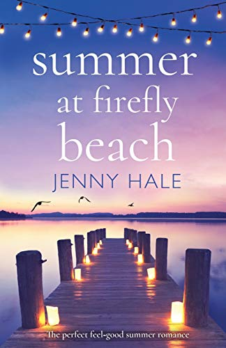 Summer at Firefly Beach: The per...