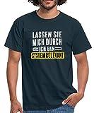 Lassen Sie Mich Durch Ich Bin Systemrelevant Lustiger Spruch Männer T-Shirt, XXL, Navy