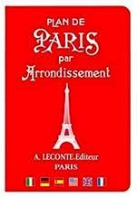 Plan de Paris par Arrondissement: Paris Street Guide by District (English and French Edition) Cover comes in four different colors