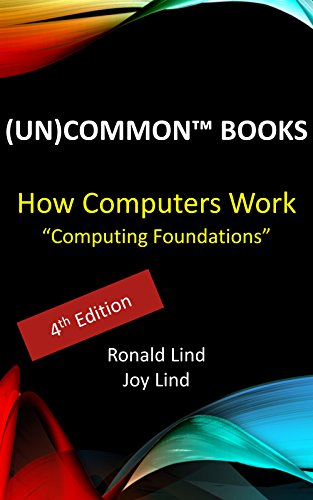 How Computers Work: Computing Foundations (Technology Series Book 1) (English Edition)