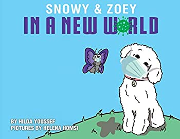 Snowy and Zoey in a New World