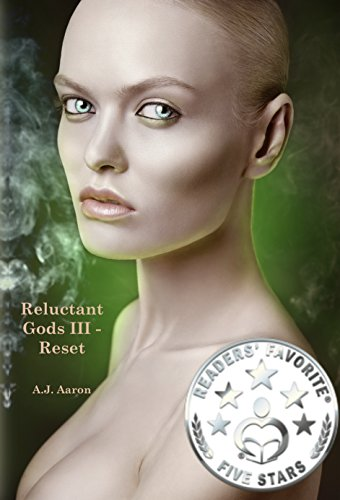 Book: Reluctant Gods III - Reset by A.J. Aaron