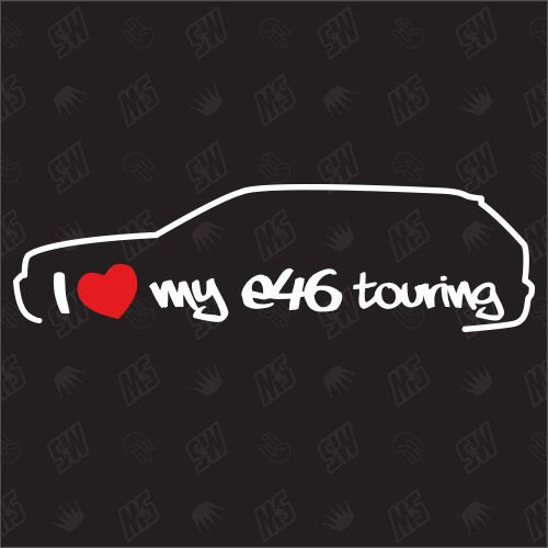 speedwerk-motorwear I Love My E46 Touring - Sticker, Bj. 99-05