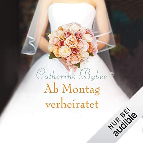 Couverture de Ab Montag verheiratet