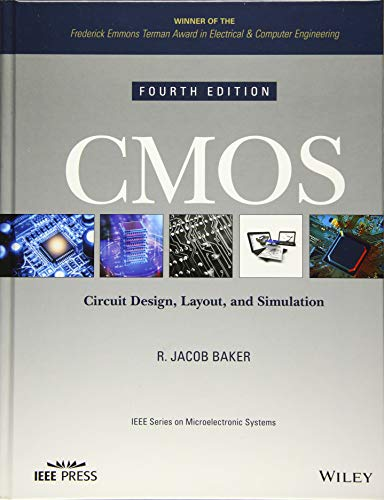 Cmos: Circuit Design, Layout, and Simulation (IEEE Press Series on Microelectronic Systems, Band 22)
