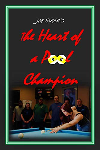The Heart of a Pool Champion (The Modern Pool and Billiards Series Book 2)