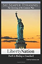 Sic Semper Tyrannis: The Uprising of the Common Man (Liberty Series)
