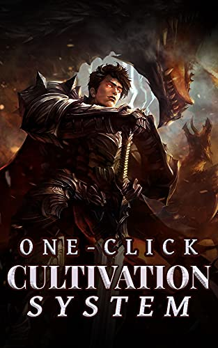 One-click Cultivation System: System Start LitRPG Progression Epic Fantasy - Action Advanture in Other World Book 24 (English Edition)