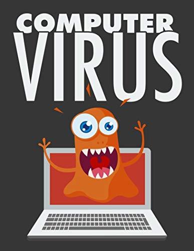 Virus: Virus en un Sistema Informatico