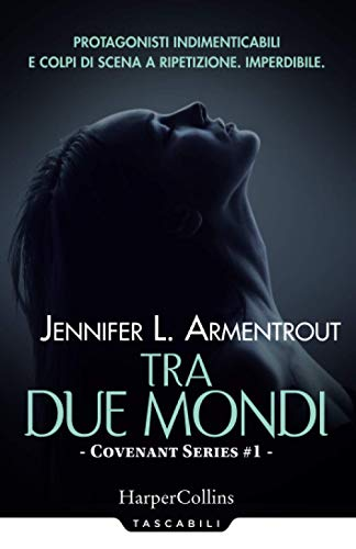 Tra due mondi. Covenant series (Vol. 1)