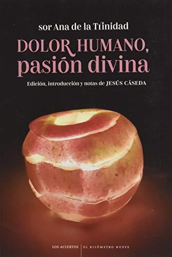 Dolor humano, pasión divina: Sonetos: 2 (Kilómetro nueve)