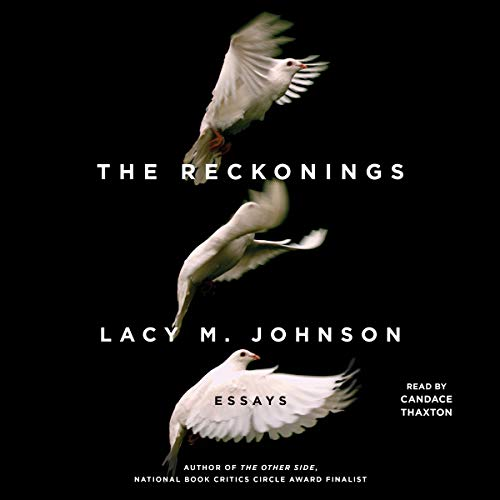 The Reckonings                   De :                                                                                                                                 Lacy M. Johnson                               Lu par :                                                                                                                                 Candace Thaxton                      Durée : 6 h et 20 min     Pas de notations     Global 0,0
