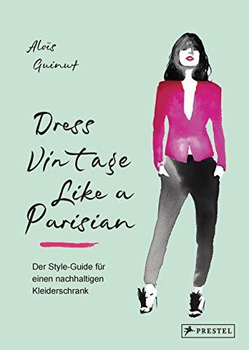 Dress Vintage Like a Parisian: Der Style-Guide für einen nachhaltigen Kleiderschrank