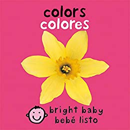 Bilingual Bright Baby: Colors (Spanish Edition) by [Roger Priddy]