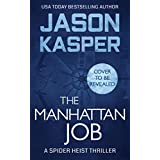 The Manhattan Job (Spider Heist Thrillers Book 3) (English Edition)