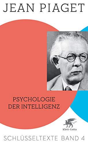 Psychologie der Intelligenz: Schlüsseltexte Band 4