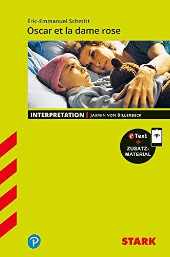STARK Interpretationen Französisch - Schmitt: Oscar et la dame rose: Buch + Online-Content