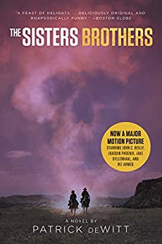 The Sisters Brothers by [Patrick deWitt]