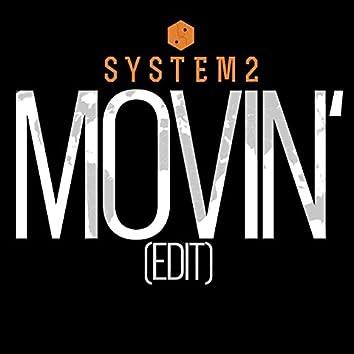 Movin' (Edit)
