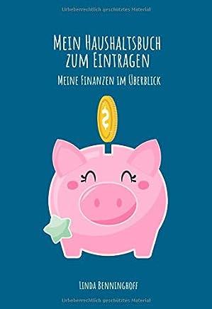 Mein Haushaltsbuch zum Eintragen Meine Finanzen im �berblick: Hab deine Finanzen wieder im Griff | Inklusive Sparzielen | Platz f�r private Notizen | Design blau : B�cher
