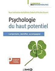 Psychologie du haut potentiel: Comprendre, identifier, accompagner (2021)