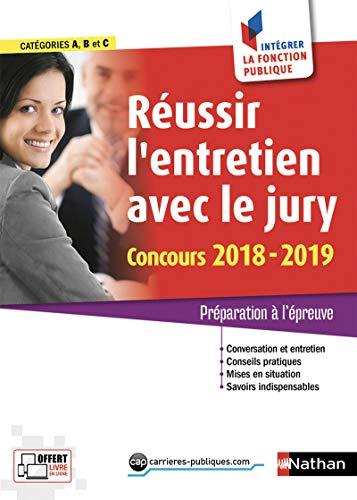 Reussir Lentretien Avec Le Jury Concours 2018 2019 Oral Des Concours De Categories A B Et C