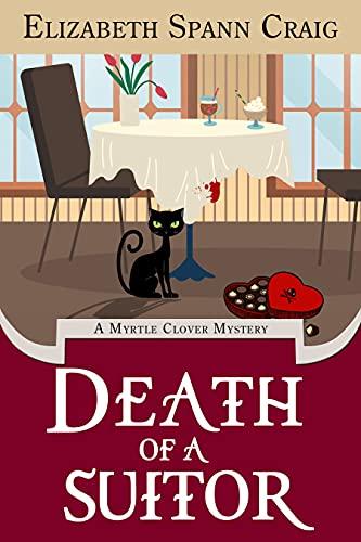 Death of a Suitor (A Myrtle Clover Cozy Mystery Book 18) by [Elizabeth Spann Craig ]