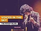 Voices In The Sky al estilo de The Moody Blues