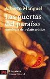 Las puertas del paraíso: Antología del relato erótico (El libro de bolsillo - Literatura)