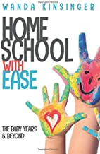 Homeschool with Ease: The Baby Years & Beyond