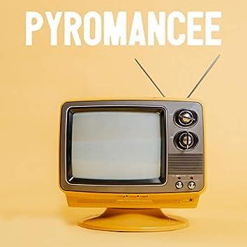 Pyromancee