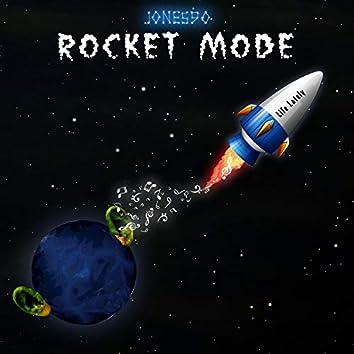 Rocket Mode