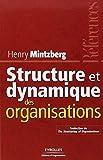 Structure et dynamique des organisations by Henry Mintzberg Pierre Romalaer(2002-03-01) - Editions d'Organisation - 01/01/2002