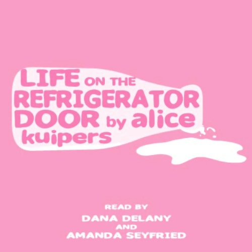 Couverture de Life on the Refrigerator Door