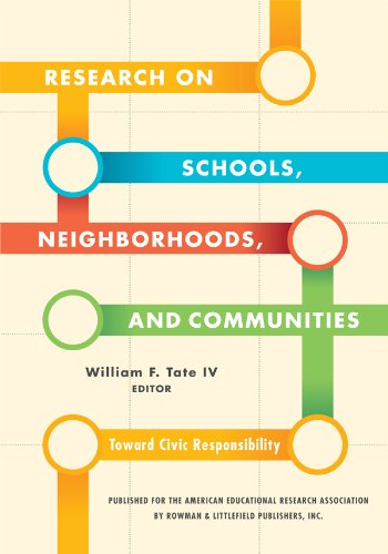 Research on Schools, Neighborhoods and Communities: Toward Civic Responsibility (English Edition)