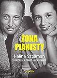 Żona Pianisty: Władysław Szpilman