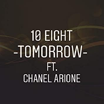 Tomorrow (feat. Chanel Arione)