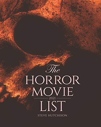 Compare Textbook Prices for The Horror Movie List: 2021  ISBN 9798597904153 by Hutchison, Steve