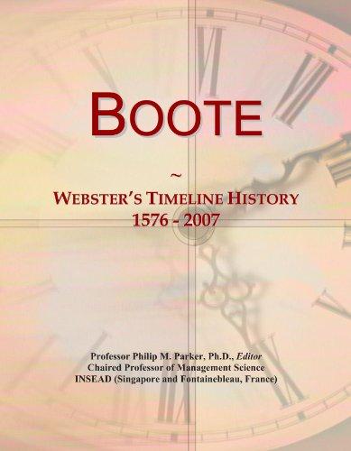 Boote: Webster's Timeline History, 1576 - 2007