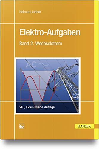 Elektro-Aufgaben 2: Wechselstrom