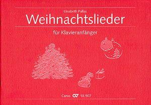 Verlag Carus-Verlag GmbH & Co KG WEIHNACHTSLIEDER FUER KLAVIERANFAENGER - arrangiert für Klavier [Noten/Sheetmusic]