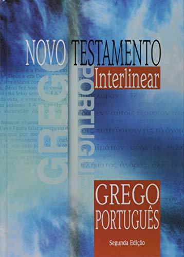 Novo Testamento Interlinear Grego-Português - 2ª Edição: Edição Acadêmica