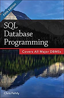 SQL Database Programming (Fifth Edition) by [Chris Fehily]