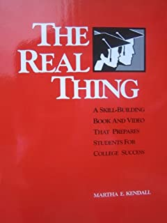 Real Thing: A Skill-Building Book and Video That Prepares Students for College Success