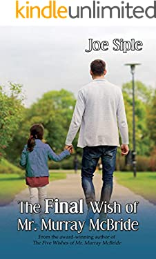 The Final Wish of Mr. Murray McBride
