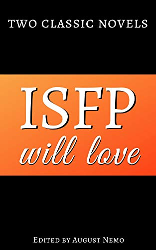 Two classic novels ISFP will love (Two classic novels for your Myers-Briggs type Book 12) (English Edition)