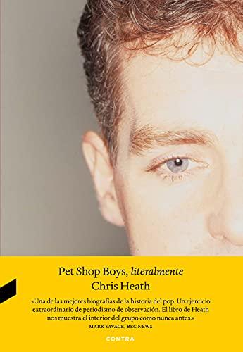 Pet Shop Boys, literalmente (Spanish Edition)