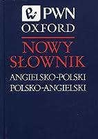 Nowy slownik angielsko-polski polsko-angielski PWN Oxford