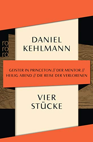 Vier Stücke: Geister in Princeton / Der Mentor / Heilig Abend / Die Reise der Verlorenen