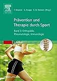 Therapie und Prävention durch Sport, Band 3: Orthopädie, Rheumatologie